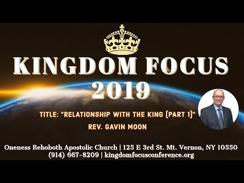 Kingdom Focus Conference 7.10.19 AM w/ Rev. Gavin Moon