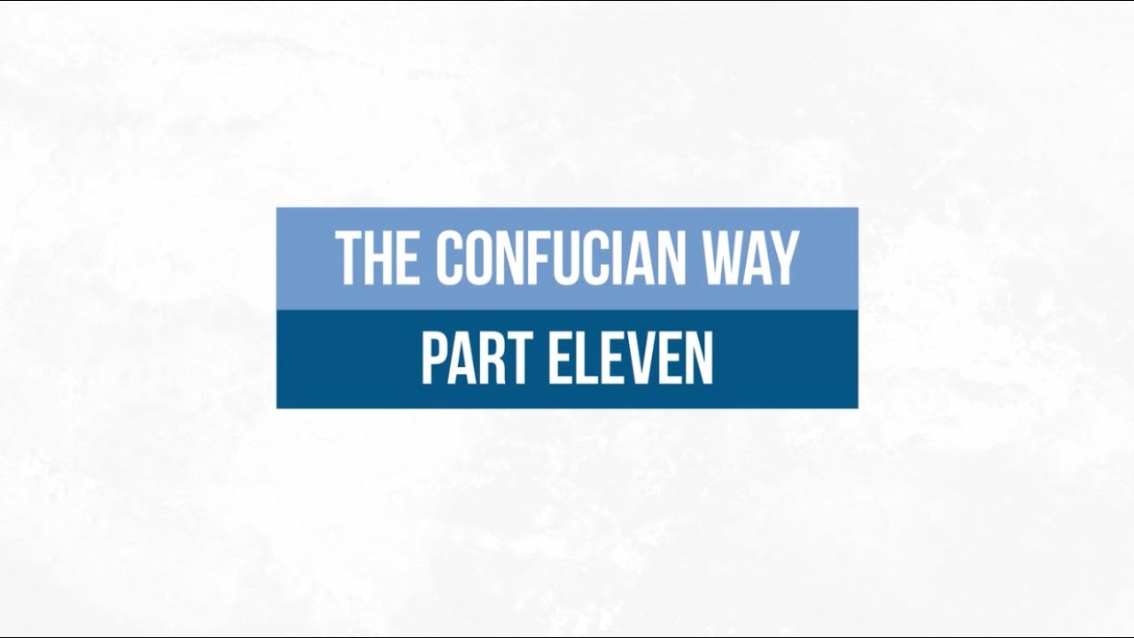 The Confucian Way 11: The Mirror of the Mind of the Sage