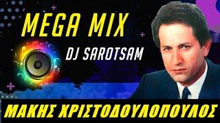 "Makhs Xristodoulopoulos NON STOP ""Dance Mega MIX "" by dj Sarotsam"