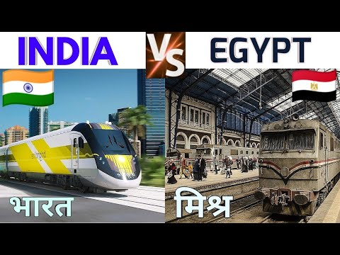 Indian Railways Vs Egyptian Railways | 2019 - 2020