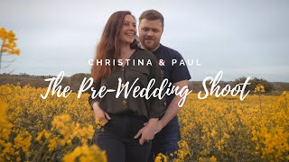 Christina & Paul - The Pre-Wedding Shoot