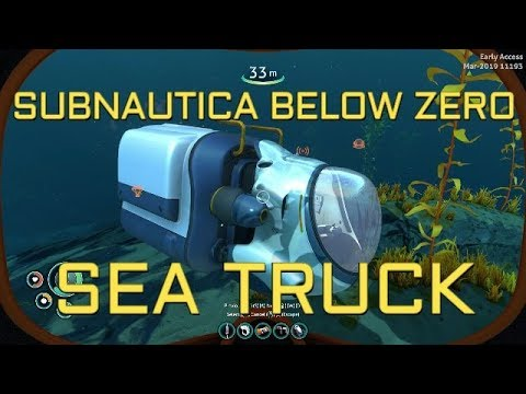Subnautica Below Zero Early Access: The Sea Truck