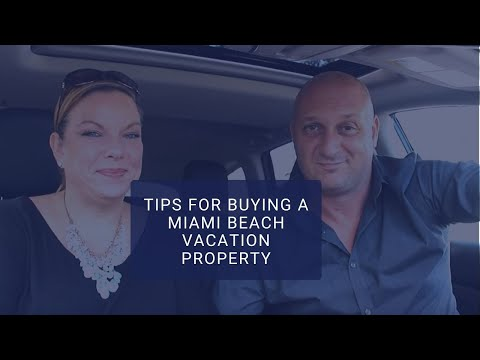 Tips for Buying a Miami Beach Vacation Property