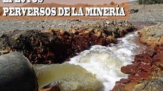 Efectos perversos de la minería