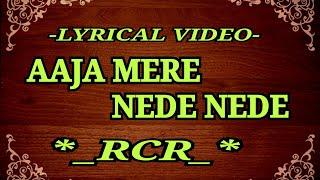 rcr---aaja-mere-nede-nede-punjabi-version-rap-song