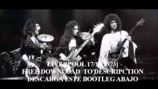 QUEEN BOOTLEG LIVE IN LIVERPOOL 17/11/1973