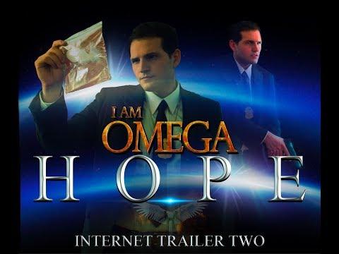 H O P E - I am Omega trailer - Beginning of the END Video