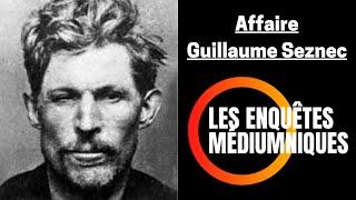 Enquête Médiumnique 06 | Affaire Guillaume Seznec ? | Bruno Voyance Médium Pierre Quémeneur Meurtre