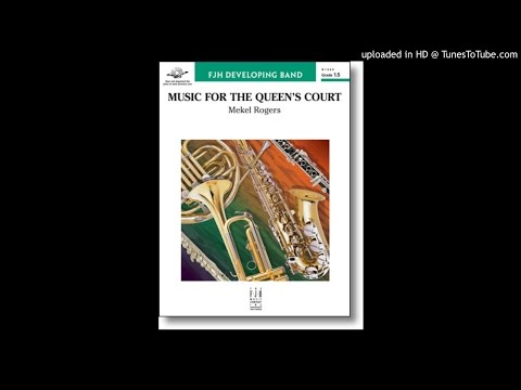 Music for the Queen's Court Arranged by Mekel Rogers