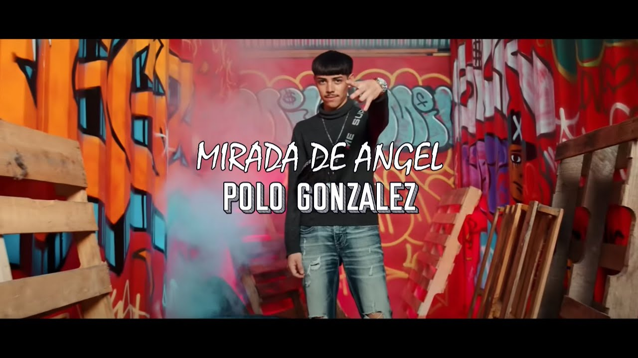 (LETRA) Mirada De Angel - Polo Gonzalez (Video Lyrics)(2021)
