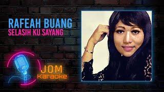 Rafeah Buang - Selasih Ku Sayang (Official Karaoke Video)
