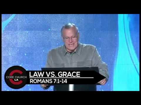 Core Church LA: Law vs. Grace (Romans 7:1-14)