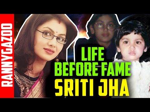 Sriti jha biography- Profile, bio, family, age, wiki, biodata, history & real life- Life Before Fame