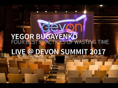 Yegor Bugayenko - Four Best Practices of Wasting Time @ DevOn Summit