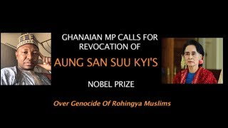 Ghanaian MP Calls For Revocation Of Aung San Suu Kyi's Nobel Peace Prize
