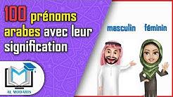 100 prénoms arabes (50 prénoms féminins et 50 prénoms masculins) avec leurs significations