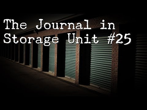 """""""The Journal in Storage Unit #25"""" 