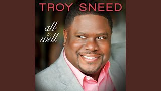 Watch Troy Sneed God Will Show Up video