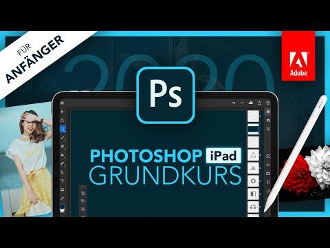 Adobe Photoshop Für IPad 2020 (Grundkurs Für Anfänger) Deutsch (Tutorial)