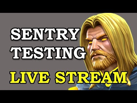 Sentry Testing - LIVE | Marvel Contest of Champions Live Stream