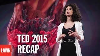 TED2015 Recap: David Lavin, President of The Lavin Agency