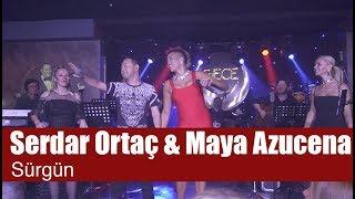 Serdar Ortaç - Sürgün (feat. Maya Azucena)