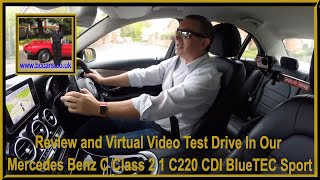 Review and Virtual Video Test Drive In Our Mercedes Benz C Class 2 1 C220 CDI BlueTEC Sport