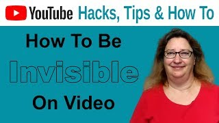 Fear Of Starting A YouTube Channel? | How To Be Invisible On Video
