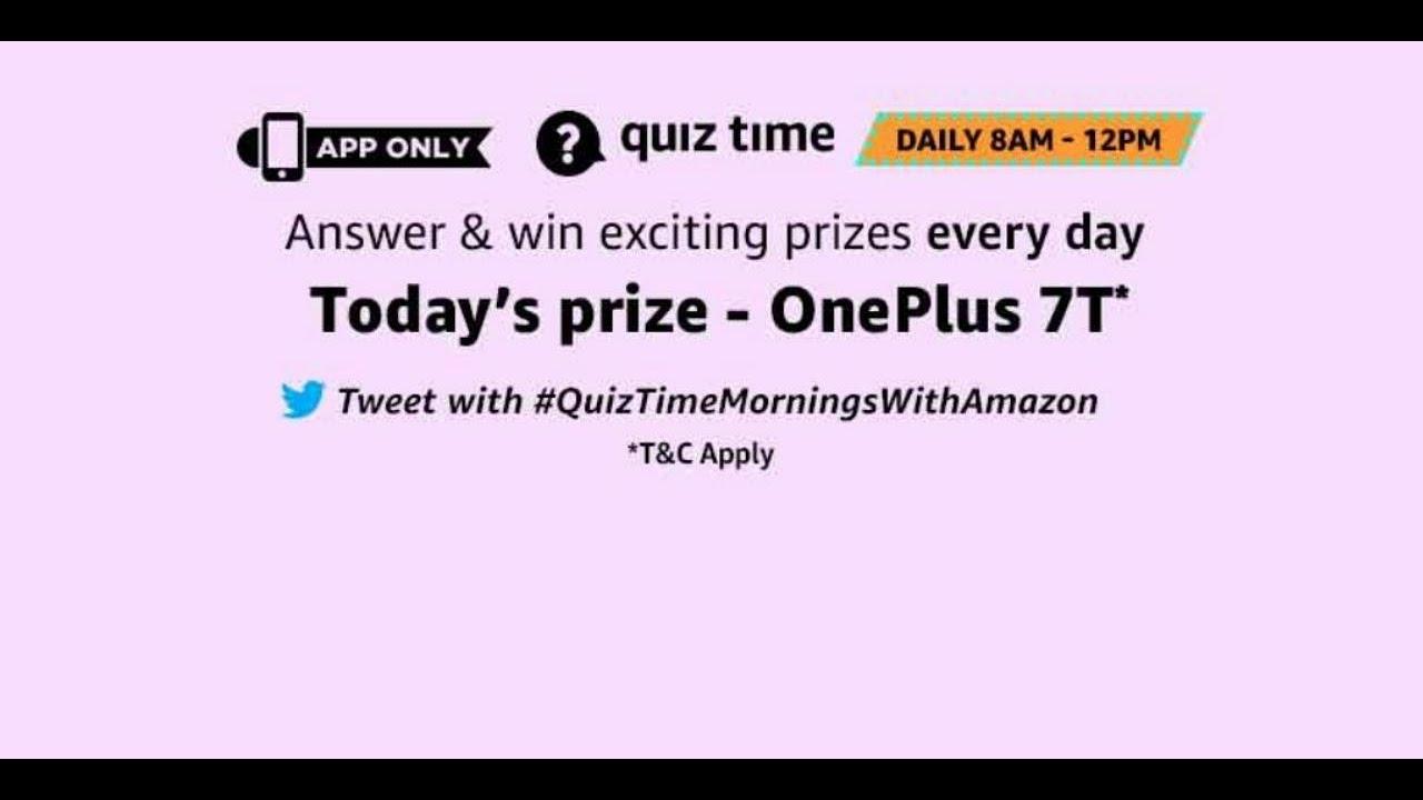 Amazon OnePlus7T Quiz - Answer & Win OnePlus 7T