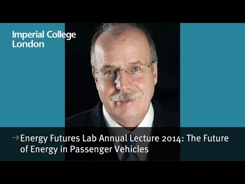 Energy Futures Lab annual lecture 2014: the future of energy in passenger vehicles