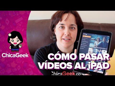 Cómo pasar vídeos al iPad con Infuse