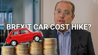 Will Brexit Cause a Car Cost Hike?