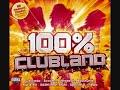 100% Clubland - CD1