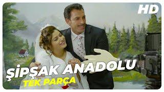 Şipşak Anadolu - Türk Filmi (Full HD)