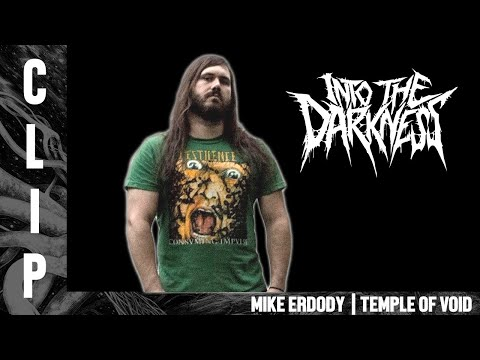 Mike Erdody talks about Dan Swanö influence on TEMPLE OF VOID
