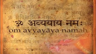 02 om avyayaaya namaha   salutations to the imperishable