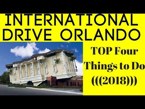 International Drive Orlando TOP 4 Things (2018) To Do