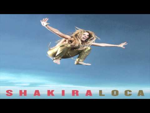 Shakira   Loca Spanish Version ft