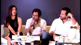 NETFLIX Sacred Games Press Conference - Saif Ali Khan, Nawazuddin Siddiqui, Radhika Apte