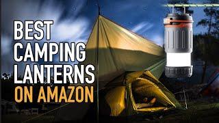 Best Camping Lanterns 2020 oฑ Amazon | Camp Lighting