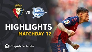 Highlights CA Osasuna vs Deportivo Alavés (4-2)
