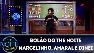 Bolão do The Noite com Marcelinho Carioca, Amaral e Dinei   The Noite (13/06/18)