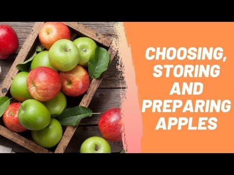 Choosing, Storing And Preparing Apples