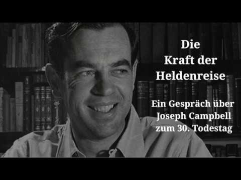 Die Kraft der Heldenreise - Das Leben und Wirken des Mythologen Joseph Campbell