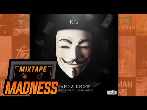 KG Pablo Memz X Trizzy X Nizzy - Wanna Know | @MixtapeMadness