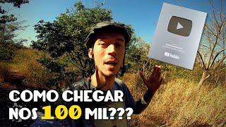 COMO ALCANÇAR OS 100 MIL INSCRITOS NO YOUTUBE