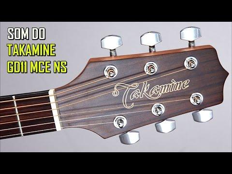 TAKAMINE GD11 MCE-NS som do violão