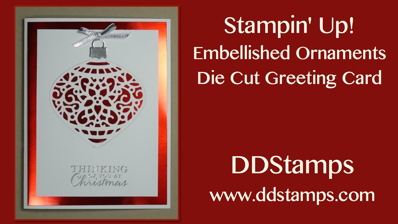 Stampin Up Embellished Ornament Christmas Card YouTube