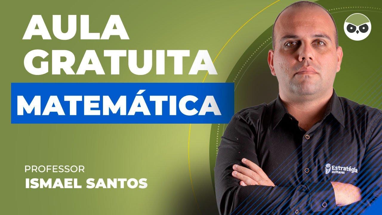 Matemática: Sistema de numeração e contagem - Prof. Ismael Santos