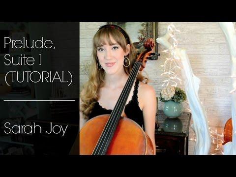 Bach Prelude, Suite I [TUTORIAL] | Sarah Joy